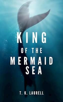 T. K. Laurell «Король русалочьего моря»